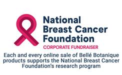 Bell Botanique National Breast Cancer Foundation